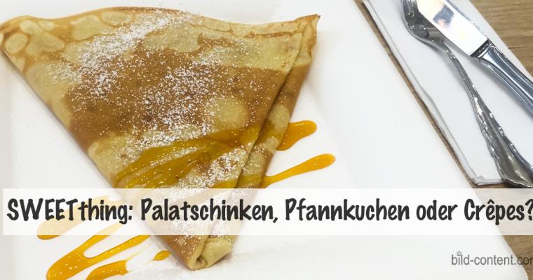Süße Pause mit Palatschinken, Crêpe & Waffle