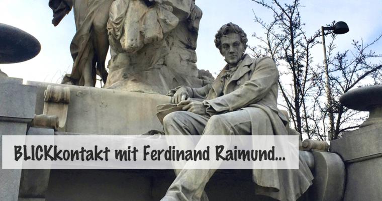 Rendezvous mit Ferdinand Raimund