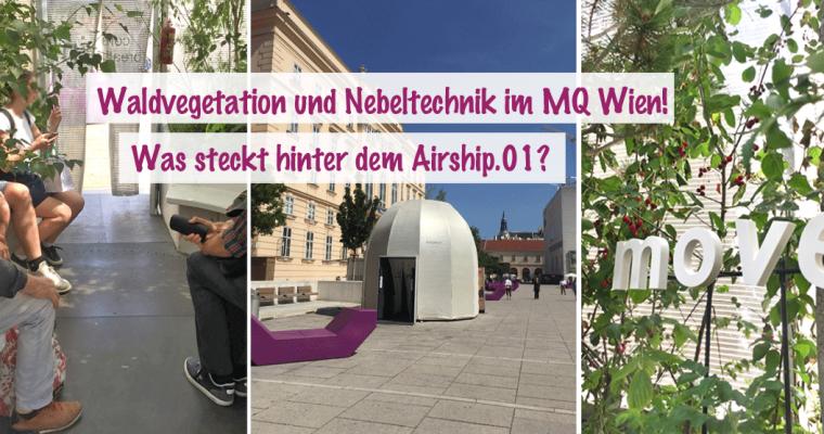 Airship.01 : Eine Waldoase mitten in Wien