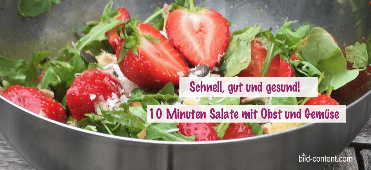 10 Minuten Salate mit Obst & Gemüse