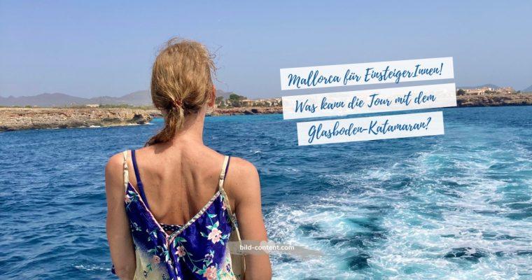 Mallorca Erfahrungsbericht: Glasboden-Katamaranfahrt entlang der Ostküste Mallorcas